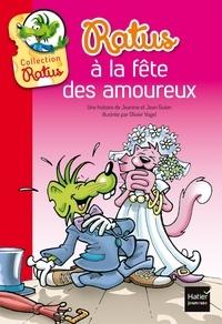 Jeanine Guion et Jean Guion - Ratus à la fête des amoureux.