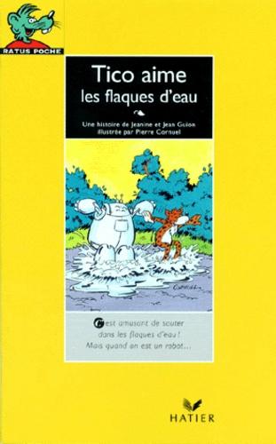Jeanine Guion et Jean Guion - Tico aime les flaques d'eau.