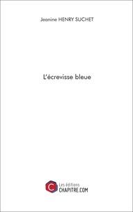 Jeanine Henry Suchet - L'écrevisse bleue.