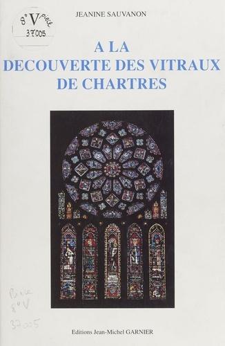 À la découverte des vitraux de Chartres