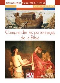 Jeanine Solotareff - Comprendre les personnages de la Bible.