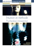 Jeanine Solotareff - Intuition et méthode - Psychanalyse introspective.