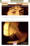 Jeanine Solotareff - L'esprit, fonctions et limites - Psychanalyse introspective.