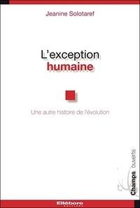 Lexception humaine - Une autre histoire de lévolution.pdf