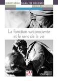 Jeanine Solotareff - La fonction surconsciente et le sens de la vie.