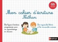 Jeanine Villani et Patrick Chauvet - Mon cahier d'écriture Nathan GS 5-6 ans.