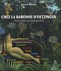Jeanine Warnod - Chez la baronne d'Oettingen - Paris russe et avant-gardes (1913-1935).