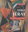 Jeanine Warnod - Serge Férat - Un cubiste russe à Paris.