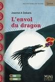 Jeanne-A Debats - L'envol du dragon.