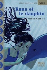 Jeanne-A Debats - Rana et le dauphin.