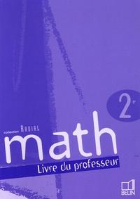 Jeanne Allemand et Jérôme Arnoult - Math 2e - Livre du professeur.