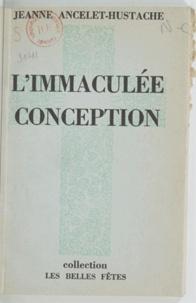 Jeanne Ancelet-Hustache - L'immaculée conception.