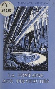 Jeanne Ancelet-Hustache et Jacques Cassegrain - La fontaine aux pervenches.