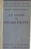 Jeanne Ancelet-Hustache - Le livre de Jacqueline.