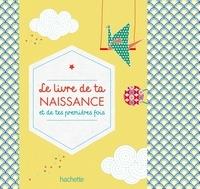 Livres audio gratuits à télécharger gratuitement Le livre de ta naissance et de tes premières fois par Jeanne Ardoin, Gaël Le Neillon PDB DJVU 9782012385603 (French Edition)