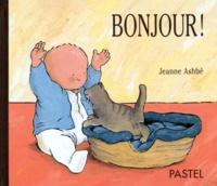 Jeanne Ashbé - Bonjour !.