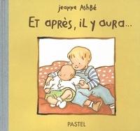 Jeanne Ashbé - Et après, il y aura....