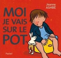 Jeanne Ashbé - Qui va sur le pot ?.