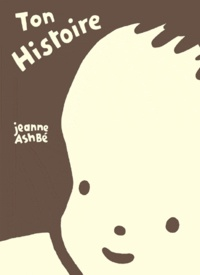 Ton Histoire - Jeanne Ashbé  