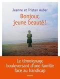 Jeanne Auber et Tristan Auber - Bonjour, jeune beauté !.