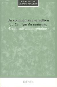 """Jeanne Barbet et Francis Ruello - Un commentaire vercellien du Cantique des cantiques : """"Deiformis anime gemitus""""."""