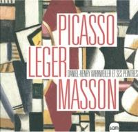 Jeanne-Bathilde Lacourt - Picasso, Léger, Masson - Daniel-Henry Kahnweiler et ses peintres.