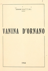 Jeanne Battini - Vanina d'Ornano.