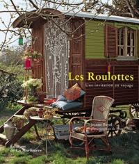 Jeanne Bayol - Les Roulottes - Une invitation au voyage.
