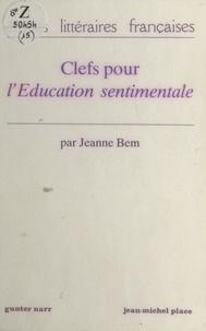 Jeanne Bem - Clefs pour «L'Éducation sentimentale».