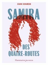 Jeanne Benameur - Samira des quatre-routes.