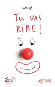 Jeanne Benameur et Fabrice Colin - Tu vas rire !.