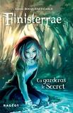 Jeanne Bocquenet-Carle - Finisterrae : Tu garderas le secret.