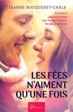 Jeanne Bocquenet-Carle - Les Fées n'aiment qu'une fois - Romance.
