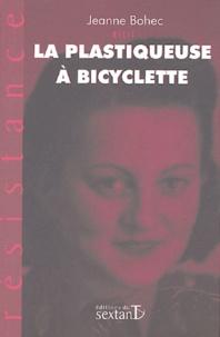 Jeanne Bohec - La plastiqueuse à bicyclette.