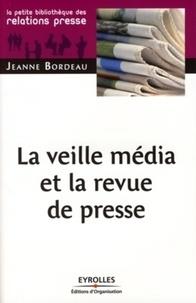 Jeanne Bordeau - La veille média et la revue de presse.