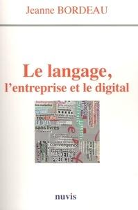 Jeanne Bordeau - Le langage, l'entreprise et le digital.