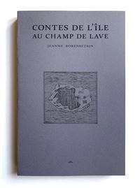 Jeanne Borensztajn - Contes de l'île au champ de lave.