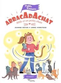 Jeanne Boyer - Abracadachat - Mille et un petits chats.