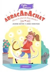 Jeanne Boyer - Abracadachat - Où est le chat de Sissi Miella ?.