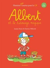 Jeanne Boyer et Marion Piffaretti - Albert et le tatouage magique.
