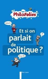 Jeanne Boyer - Et si on parlait de politique ?.