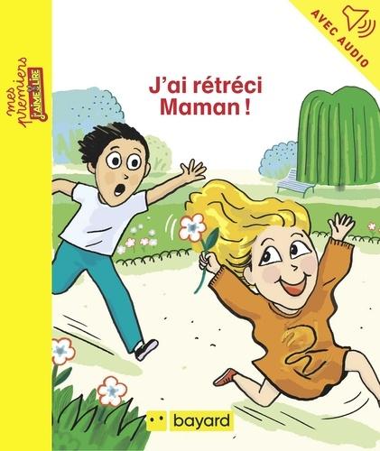 Jeanne Boyer - J'ai rétréci Maman.