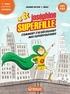 Jeanne Boyer - Joséphine Superfille 1 - Comment j'ai découvert mes superpouvoirs.