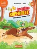 Jeanne Boyer et  Mioz - Joséphine Superfille Tome 2 : L'énigme du cheval fou.