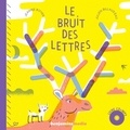 Jeanne Boyer et Julien Billaudeau - Le bruit des lettres. 1 CD audio MP3