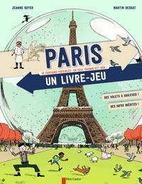 Jeanne Boyer et Martin Desbat - Paris, un livre-jeu.