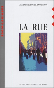 Jeanne Brody et  Collectif - La rue.