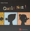 Jeanne Brundu - Quels nez !.