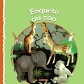 Jeanne Cappe et Robert Marsia - Enquête au zoo.