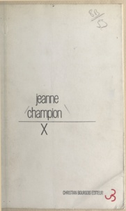 Jeanne Champion et Maurice Edgar Coindreau - X.